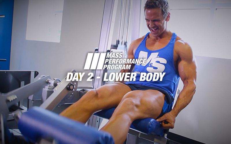 Mass Performance Program - Day 2: Lower Body