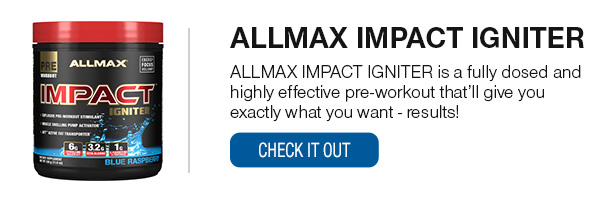 ALLMAX IMPACT Shop Now!