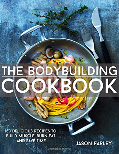 12 Fitness Cookbooks You Should Own - The Bodybuilding Cookbook