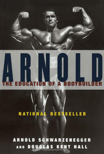 awesome bodybuilding book- Arnold: The Education of a Bodybuilder