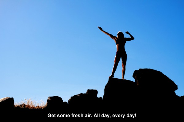 Get more fresh air, every day!