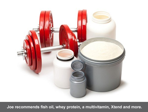 Joe recommends whey protein, fish oil, Xtend, a multivitamin and more.