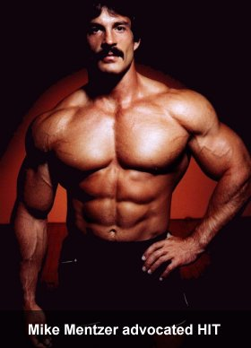 Mike Mentzer advocated HIT