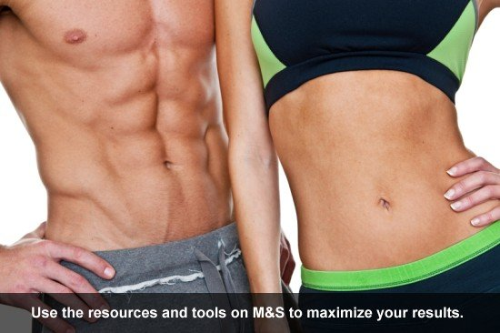 Use the resources and tools on M&S to maximize your results.