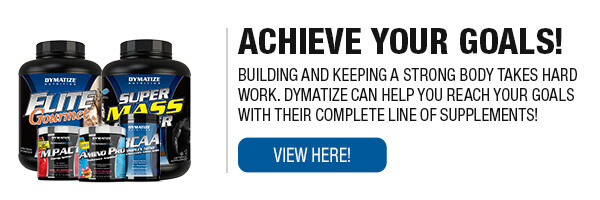 Complete Line of Dymatize Supplements