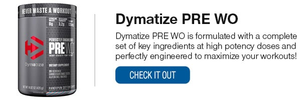 Dymatize PWO Shop Now!