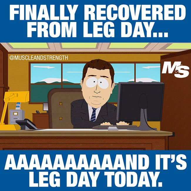Funny Meme About Leg Day : Hilarious quot after leg day memes for people who really
