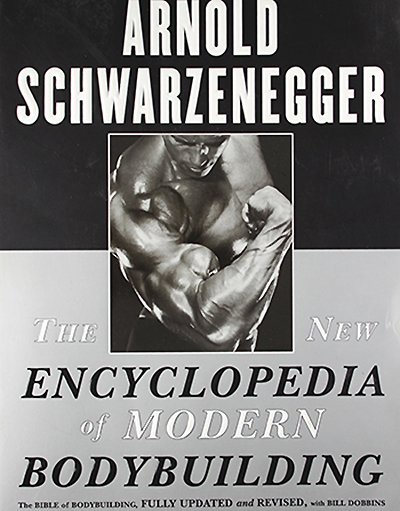 awesome bodybuilding book - New Encyclopedia of Modern Bodybuilding
