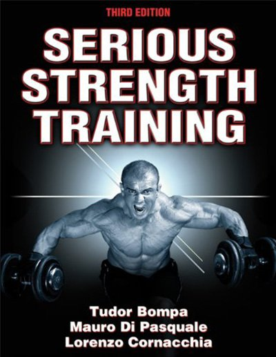 awesome bodybuilding book - Serious Strength Training