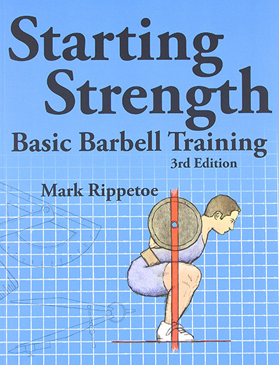 awesome bodybuilding book - Starting Strength