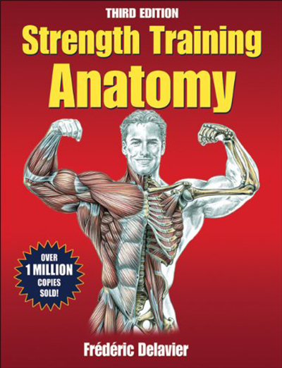 awesome bodybuilding book - Strength Training Anatomy