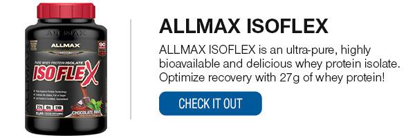 ALLMAX ISOFLEX Shop Now!