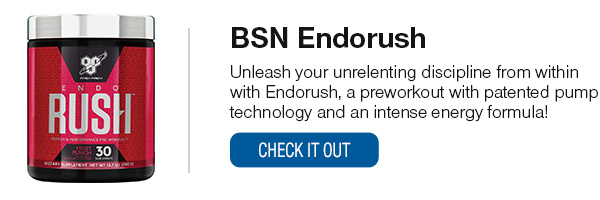 BSN Endorush Shop Now