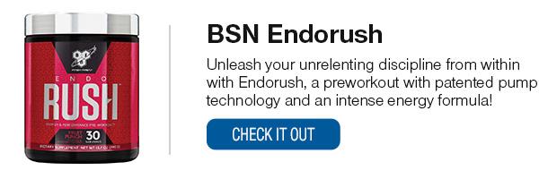 BSN Endorush Shop Now!