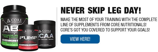 Complete Line of Core Nutritionals Supplements!