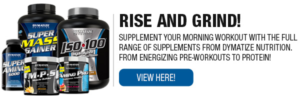 Complete Line of Dymatize Supplements!