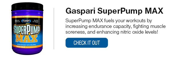 Gaspari SuperPump MAX Shop Now!