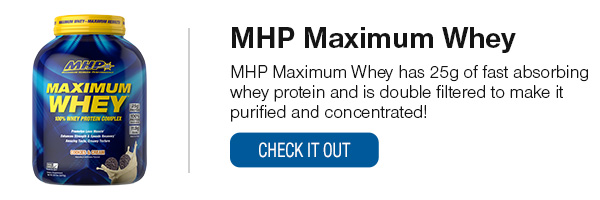 MHP Maximum Whey Shop Now!