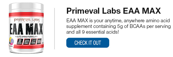 Primeval Labs EAA MAX Shop Now!