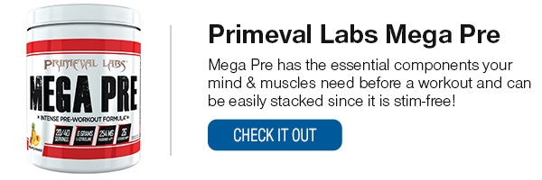 Primeval Labs Mega Pre Shop Now!