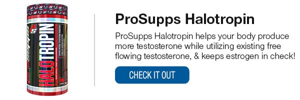 ProSupps Halotropin Shop Now!