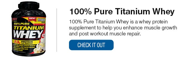 100% Pure Titanium Whey Shop Now!