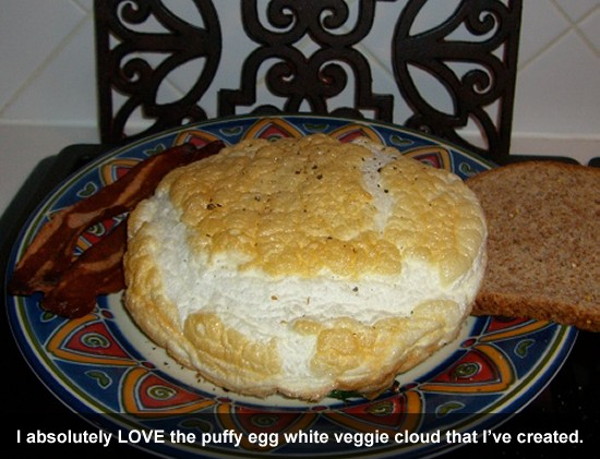 I absolutely LOVE the puffy egg white veggie cloud that I've created