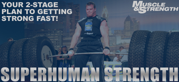 Muscle & Strength Presents: Superhuman Strength