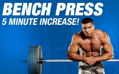 Increase Your Bench Press By 30% In 5 Minutes