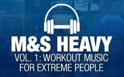 M&S Heavy Vol. 1: Workout Music For Extreme People