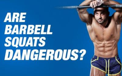 Are Barbell Squats Dangerous?