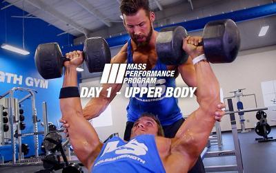 Mass Performance Program - Day 1: Upper Body