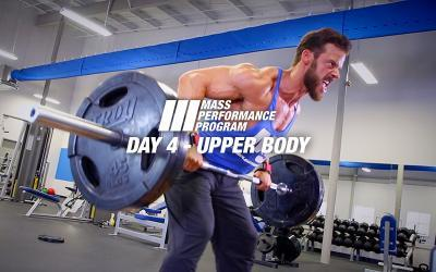 Mass Performance Program - Day 4: Upper Body