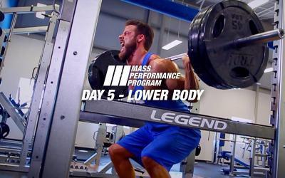 Mass Performance Program - Day 5: Lower Body